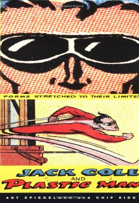 Jack Cole and Plastic Man: Forms Stretched to Their Limits