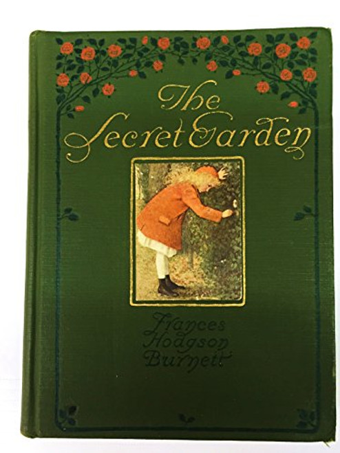 The Secret Garden 1911 Frederick A. Stokes Publishers