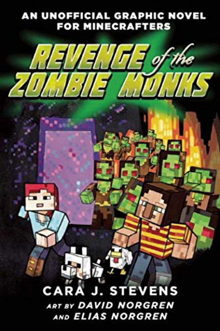 Revenge of the Zombie Monks: An Unofficial Graphic Novel for Minecrafters, #2 (Unofficial Minecrafters Quest for the Golden Apple)