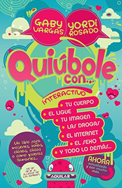 Quiúbole con... para mujeres: Interactivo / What's Happening With... for Women. Interactive (Spanish Edition)