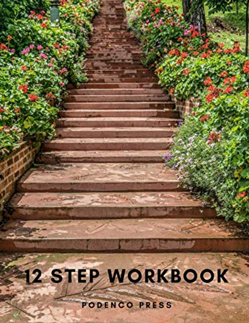12 Step Workbook: Step Workbook with questions and prompts, space for gratitude list and journaling