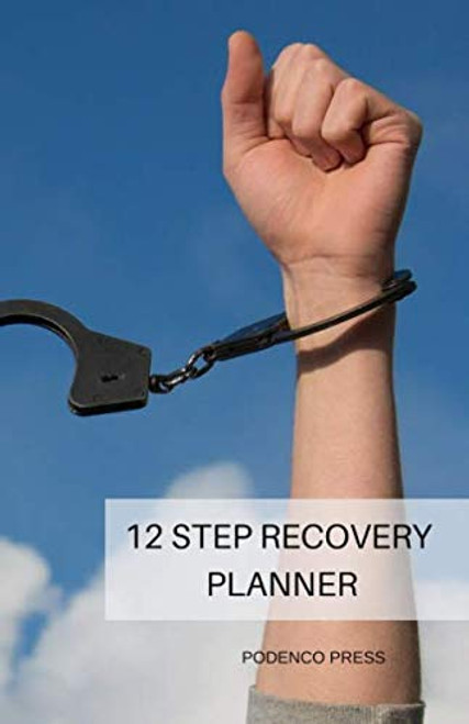12 Step Recovery Planner: 2019 Daily Planner with Gratitude List, Affirmations and Inventory