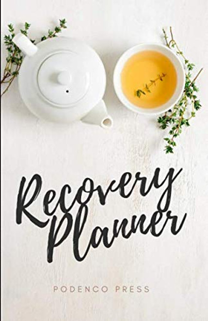 Recovery Planner: 2019 Daily Planner with space for Gratitude List, Step 10 Inventory and Affirmations
