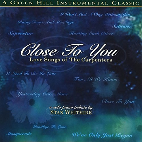 Close To You by Pianist Stan Whitmire