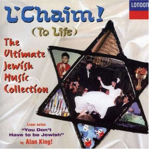 L'Chaim (To Life): The Ultimate Jewish Music Collection