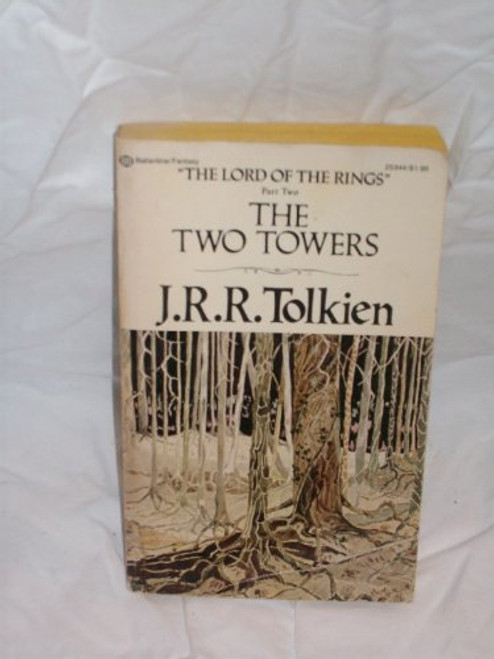 The Two Towers Author: J.R.R. Tolkien