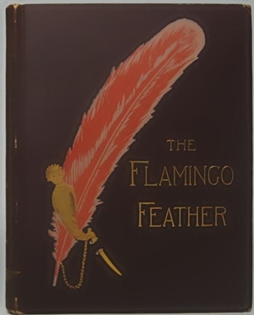 The Flamingo Feather by Kirk Munroe- 1887