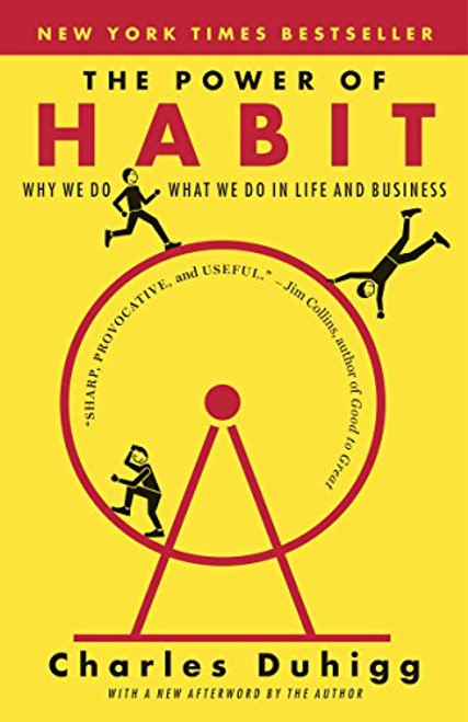 The Power of Habit: Why We Do What We Do in Life and Author: Charles Duhigg  Brand: Random House Trade  Features:      Power of Habits  ISBN: 081298160X  Number Of Pages: 416  Publisher: Random House Trade Paperbacks Release Date: 2014-01-07  Details: