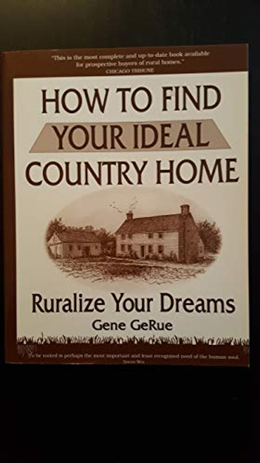 How to Find Your Ideal Country Home: Ruralize Your Dreams