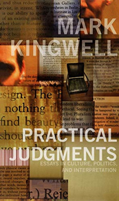 Author: Mark Kingwell  Brand: Brand: University of Toronto Press, Scholarly Publishing Division  Edition: First Edition  Features:      Used Book in Good Condition  ISBN: 0802036759  Number Of Pages: 352  Publisher: University of Toronto Press, Scholarly Publishing Division  Details:  What does it mean to be both a professor of philosophy and a public intellectual in an age when every CEO is hailed as an intellectual, every adman a visionary? When the opinions of TV pundits and 'fast thinkers' seem to carry the day? When academics bemoan the loss of critical engagement and dialogue?  The essays and book reviews collected in Practical Judgments represent popular Toronto philosopher and cultural theorist Mark Kingwell's negotiation of the space where academe collides with the world outside the ivory tower. Kingwell considers cricket and consciousness, dandies and television, the ethics of books and lifestyles, and the possibility of critical theory. He looks to Nietzsche, Husserl, and Adorno for inspiration, but also to Cary Grant, Bruce Mau, and Jorge Luis Borges.  Throughout, Kingwell shows a deep respect for the philosophical enterprise in its peculiar current conditions and a commitment to think sharply and with self-awareness about these conditions. Intended as both a philosophical examination of the commonplace virtues of wonder, civility, and common sense, and a realistic illustration of how Kingwell sees them working, Practical Judgments calls attention to the process of thinking and, by example, encourages the reader to engage in similar philosophizing. The book itself is structured to show the arc of thought, from the more abstract, scholarly examinations of people and ideas, to critical reflections on the impetus for philosophy and its possibilities as a force for change in the world around us.  Practical Judgments reveals the sources and developments of Kingwell's thought and examines the nature and limits of intellectual engagement. It displays Kingwell's political commitment to a hermeneutic form of social democracy by revealing a careful attention to the texture of daily cultural affairs. Arguing for a form of critical engagement without which political action is impossible, Kingwell shows that attention to everyday life is worthwhile both in itself and as part of a larger philosophical endeavour.  EAN: 9780802036759