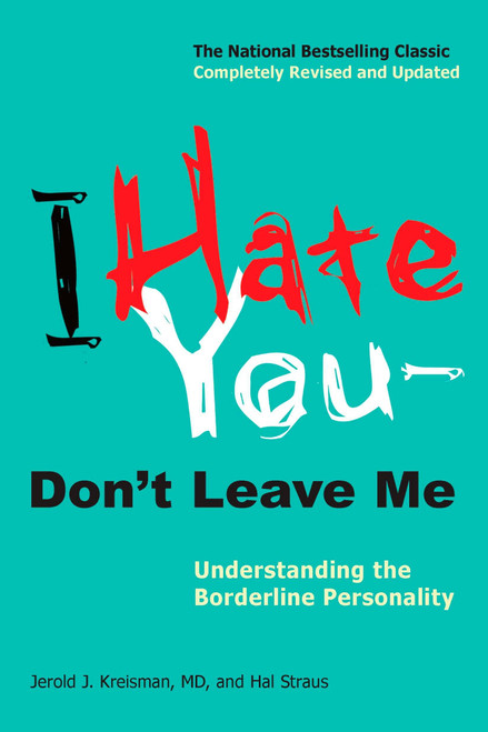 Author: Jerold J. Kreisman  Brand: Jerold Jay Kreisman  Edition: Revised, Updated  Features:      I Hate You Don t Leave Me Understanding the Borderline Personality  Number Of Pages: 288  Publisher: TarcherPerigee  Release Date: 07-12-2010  Details: A revised and updated edition of the bestselling guide to understanding borderline personality disorder.  After more than two decades as the essential guide to Borderline Personality Disorder (BPD), this new edition now reflects the most up- to-date research that has opened doors to the neurobiological, genetic, and developmental roots of the disorder as well as connections between BPD and substance abuse, sexual abuse, Post-Traumatic Stress Syndrome, ADHD, and eating disorders.  Both pharmacological and psychotherapeutic advancements point to real hope for success in the treatment and understanding of BPD.  This expanded and revised edition remains as accessible and useful as its predecessor and will reestablish this book as the go-to source for those diagnosed with BPD, their family, friends, and colleagues, as well as professionals and students in the field.  EAN: 9780399536212