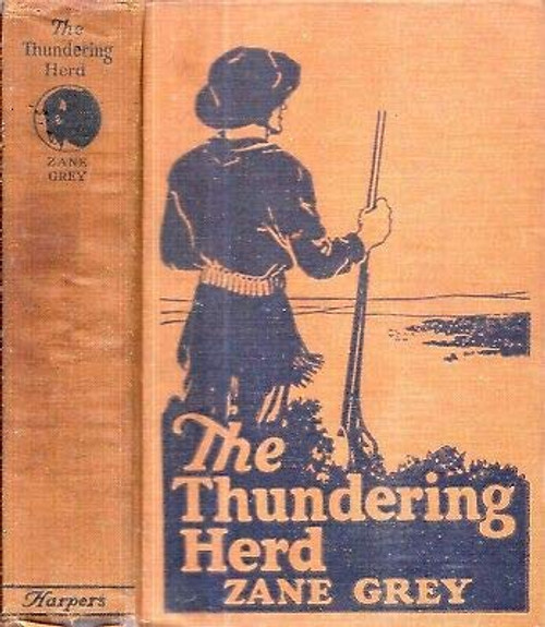 ZANE GREY WESTERN THE THUNDERING HERD ILLUSTRATED FIRST EDITION 1925
