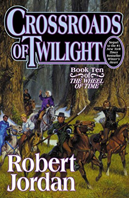 Crossroads of Twilight (The Wheel of Time, Book 10) (Wheel of Time, 10)