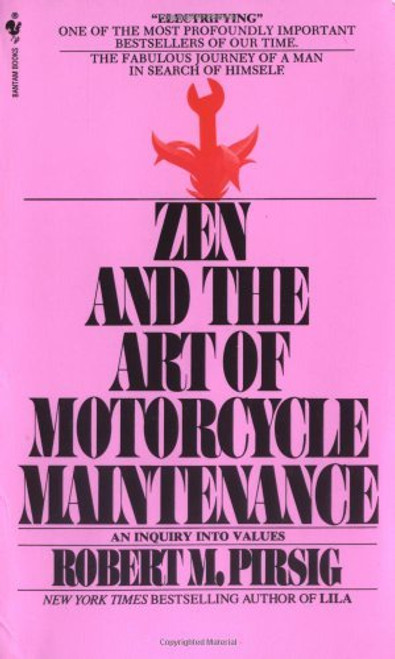 By Robert Pirsig - Zen and the Art of Motorcycle Maintenance (Reissu