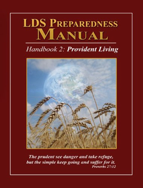 LDS Preparedness Manual, V8, 2012 Edition (Volume 8.xx) by Christopher M. Parrett