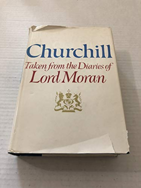 Churchill: Taken From the Diaries of Lord Moran: the Struggle for Survival: 1940-1945