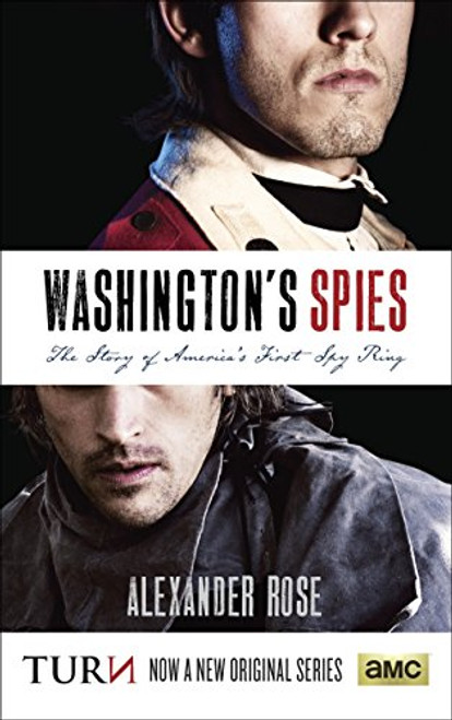 Washington's Spies: The Story of America's First Spy Ring