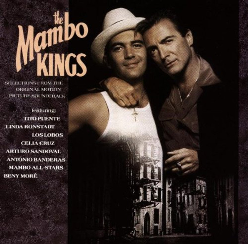 The Mambo Kings: Original Motion Picture Soundtrack