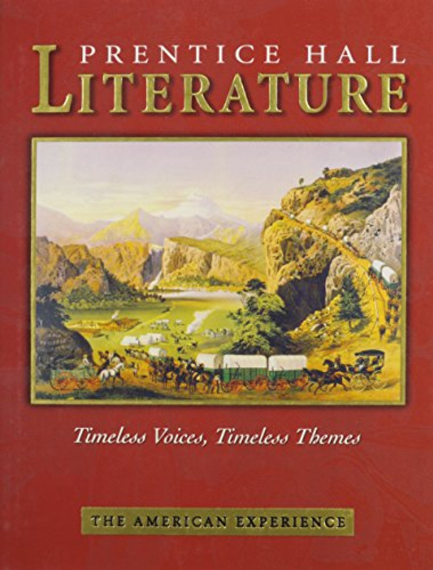 PRENTICE HALL LITERATURE TIMELESS VOICES TIMELESS THEMES 7TH EDITION    STUDENT EDITION GRADE 11 2002C AUTHOR