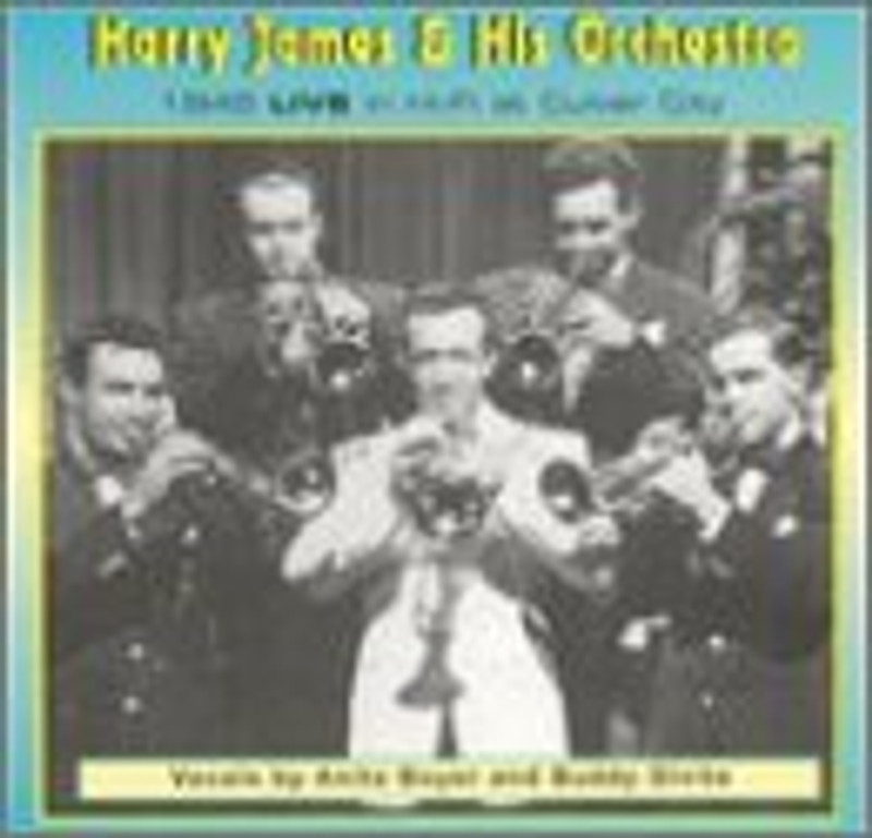 Features:      1945 LIVE IN HI-FI AT CULVER CITY     HARRY JAMES AND HIS MUSIC MAKERS  Format: CD  Publisher: Jazz Hour CD  Release Date: 22-04-1997  Details: AUDIO CD  UPC: 8591300622  EAN: 8591300622