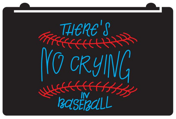 2 Color There is No Crying in Baseball LED Sign