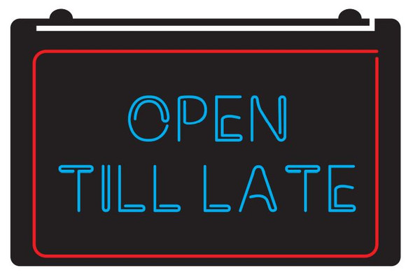 2 Color Open Till Late LED Sign