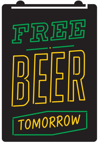 2 Color Free Beer Tomorrow LED Sign