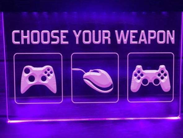 Custom Choose Your Weapon LED Sign