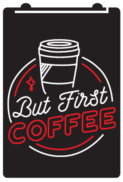 2 Color But First Coffee LED Sign
