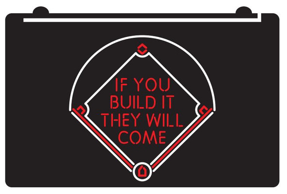 2 Color Field of Dreams LED Sign