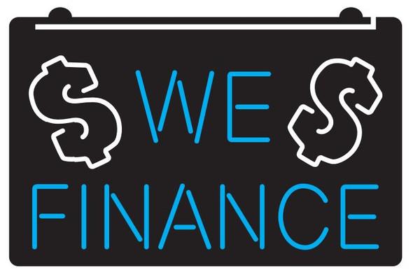 2 Color We Finance LED Sign