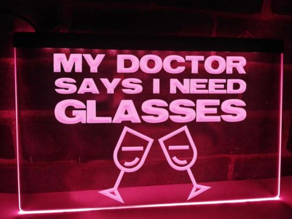 Custom Made Doctor Says I need Glasses LED Sign