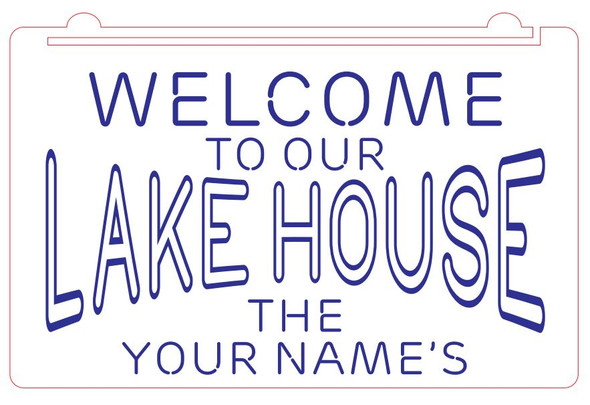 Welcome To Our Lake House Acrylic LED Sign - Add Your Name (A)