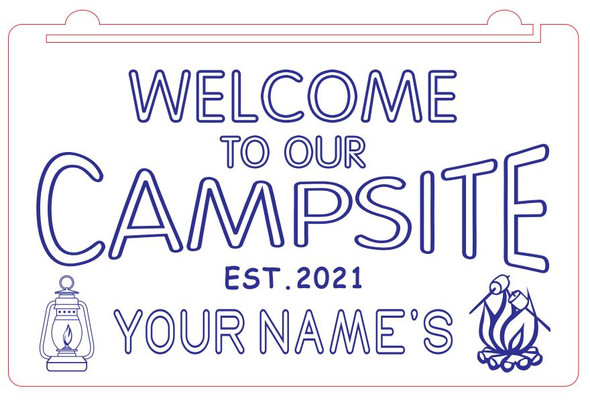 Welcome To Our Campsite Acrylic LED Sign - Add Your Name