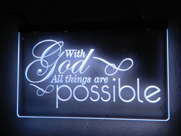 With God All Things Are Possible Acrylic LED Sign