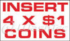 Insert 4 x $1 Coins Decal