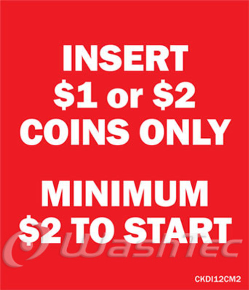 Insert $1 or $2 Coins Only, Minimum $2 Decal