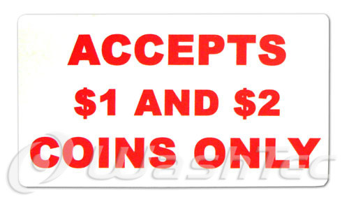 Accepts $1 & $2 Coins Only Decal