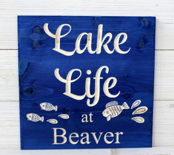 Lake Life - Personalized Lake Sign