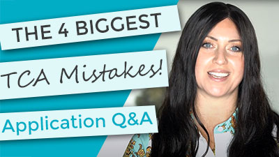 4 biggest TCA Mistakes | Application | Q&A