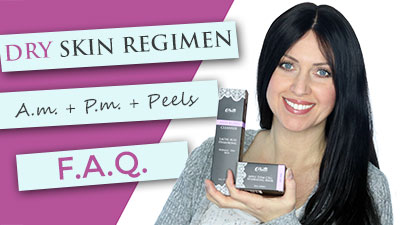 Dry Skin Regimen | Daily products | Treatments | Peels