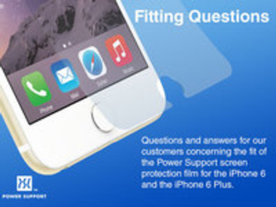 Fitting Questions for the iPhone 6 Screen Film