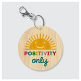 Positivity Only Keychain