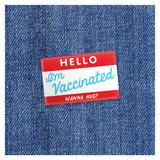 Hello I'm Vaccinated - Wanna Hug? - Pin