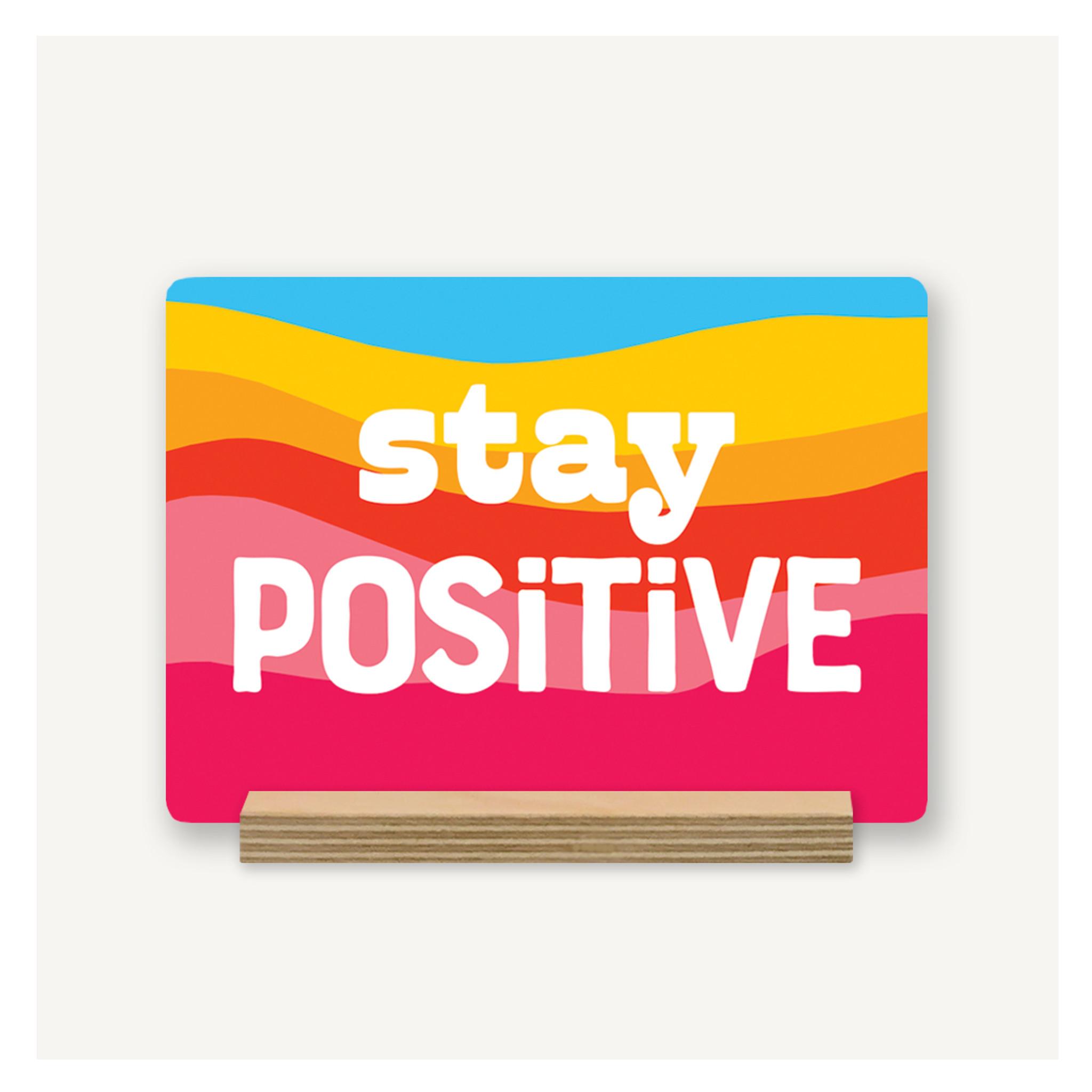 Stay Positive Desk Decor