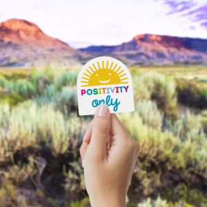 Positivity Only Sticker