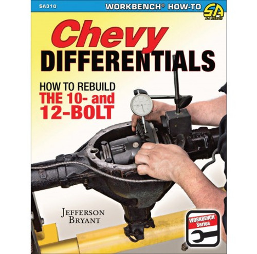 SA Designs SA310 Book - Chevy Differentials: How To Rebuild The 10 & 12 Bolt