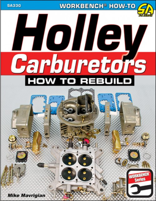 SA Designs SA330 Book - Holley Carburetors: How To Rebuild - 144 Pages
