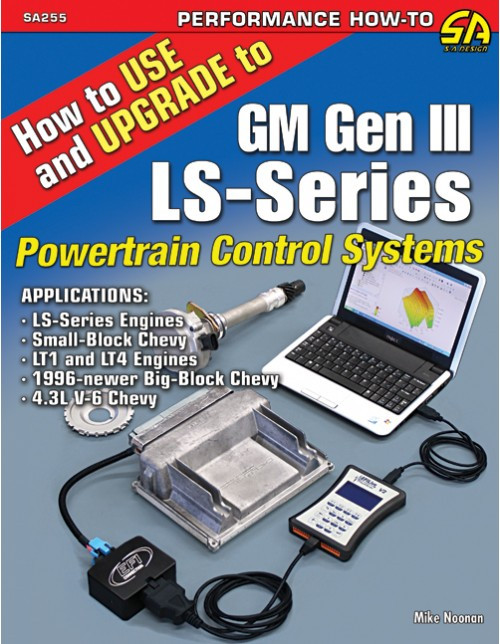 SA Designs SA255 Book - How to Use and Upgrade GM Gen III LS Powertrain Controls