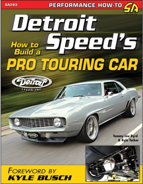 SA Designs SA293 Book - Detroit Speed's How To Build A Pro Touring Car - 144pgs